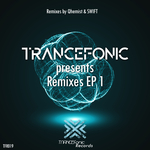 TRANCEfonic Presents Remixes EP1
