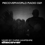 Recoverworld Radio 021 (unmixed tracks)
