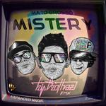 Mistery (Trip Brothaz Remix)