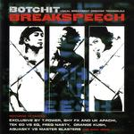 Botchit Breakspeech (Organik Technoloji 2)