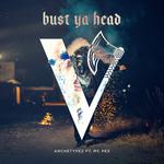 Bust Ya Head