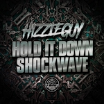 Hold It Down/Shockwave