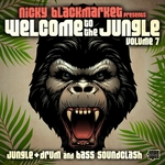 Nicky Blackmarket/Various: Welcome To The Jungle Vol 7: Jungle + Drum & Bass Soundclash (unmixed tracks)