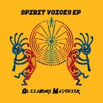 Spirit Voices EP