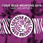 Tiger Ibiza Weapons 2018