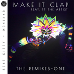 Make It Clap: The Remixes One