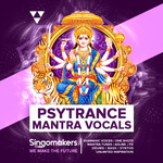 Singomakers: Psytrance Mantra Vocals (Sample Pack WAV/APPLE/LIVE)