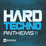 Various: Hard Techno Anthems Vol 11