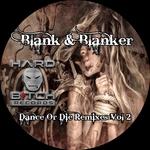 Dance Or Die Remixes Vol 2