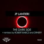 The Dark Side (Robert Babicz & Ornery Remixes)