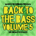 Back To The Bass Vol 5