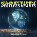 Marlon White/B-Way: Restless Hearts