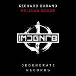 RICHARD DURAND - Pelican Rouge (Front Cover)