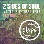 No Trouble/Turbulence