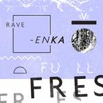 RAVE-ENKA - Full Fres (Front Cover)