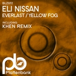 Everlast/Yellow Fog