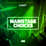 Main Stage Choices Vol 10
