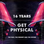 16 Years Get Physical: The Past, The Present & The Future