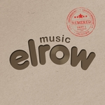 Elrow Music (Remixed Part 1)