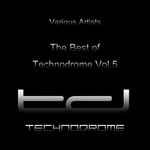 Various: The Best Of Technodrome Vol 5