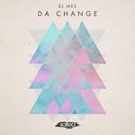 Da Change