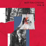 Various: Rotten Citizens Vol 3