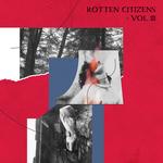 Various: Rotten Citizens Vol 3