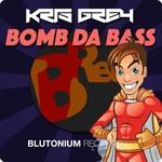 Bomb Da Bass