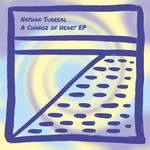NATHAN SURREAL - A Change Of Heart EP (Front Cover)