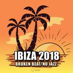 VARIOUS - Ibiza 2018 Broken Beat/Nu Jazz (Front Cover)