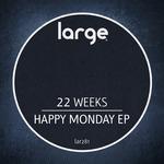 Happy Monday EP