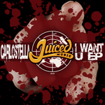 CARLOSTELLA - I Want U EP (Front Cover)