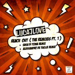 LUCAJLOVE - Reach Out: The Remixes Pt 1 (Front Cover)