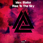 MAX BLAIKE - Rise To The Sky (Front Cover)