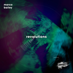 MARCO BAILEY - Revolutions EP (Front Cover)