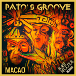 PATO'S GROOVE - Macao (Front Cover)