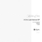 A G's Last Dance EP