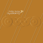 SYSTEM 7 - Golden Section (Front Cover)
