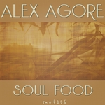 ALEX AGORE - Soul Food (Front Cover)
