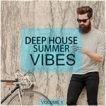 Deep House Summer Vibes Vol 1
