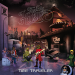 THE BIG HUSTLE - Time Traveler (Front Cover)