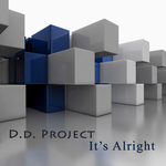 DD PROJECT - It's Alright (Front Cover)