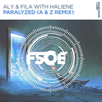 ALY & FILA with HALIENE - Paralyzed (A & Z Remix) (Front Cover)