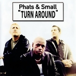 PHATS & SMALL feat TONEY LEE - Turn Around (Front Cover)