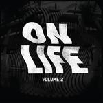 On Life Vol 2