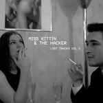 Miss Kittin & The Hacker: Lost Tracks Vol 2