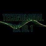 Technologial 2K18 Vol 1