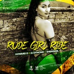 Rude Girl Ride
