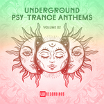 Various: Underground Psy-Trance Anthems Vol 02