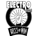 Bass=Win Electro Vol 3